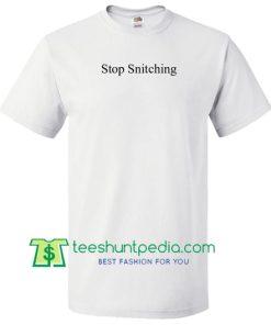 Stop Snitching T Shirt Maker Cheap