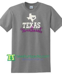 Texas Shirt, I Love Texas, Texas Shirts for Women, Born in Texas, Texas Home Shirt Maker Cheap