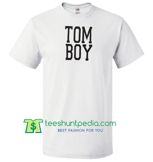 Tom Boy T Shirt Maker Cheap