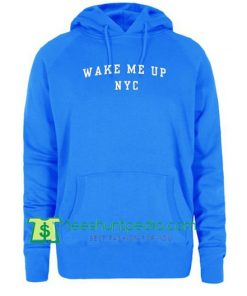 Wake Me UP NYC Hoodie Maker Cheap