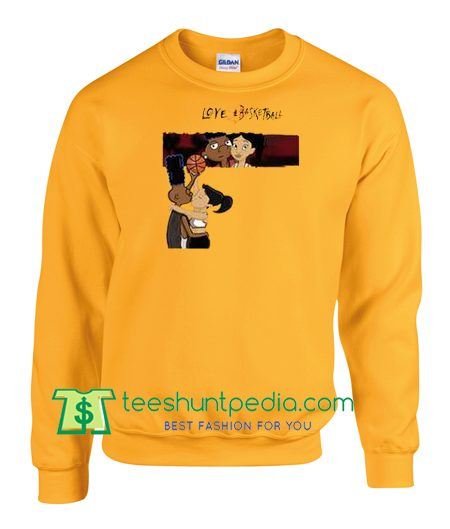 Yoashisdope Love and Basketball Sweatshirt Maker Cheap