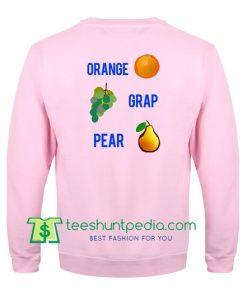 Orange Grap Pear Sweatshirt Back Maker Cheap