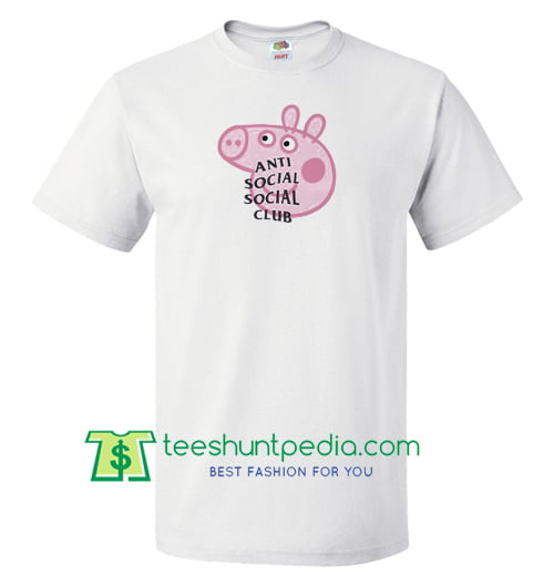 374a89c3 Anti Social Social Club Collab Peppa Pig Funny T Shirt gift tees adult  unisex custom clothing ...