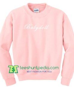 Babydoll Sweatshirt Gift sweater adult unisex cool tee shirts