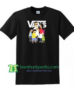 Bob's Burgers Vans T Shirt gift tees adult unisex custom clothing Size S-3XL