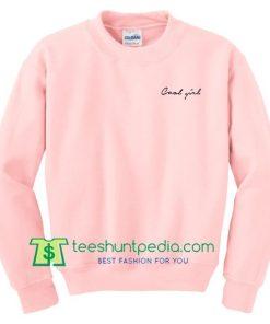 Cool Girl Sweatshirt Maker Cheap