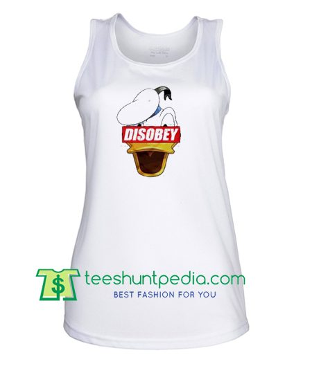 Disobey Donald Duck Disney Supreme Tank Top gift shirt unisex custom clothing Size S-3XL