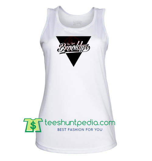 New York Brooklyn Tank Top gift shirt unisex custom clothing Size S-3XL