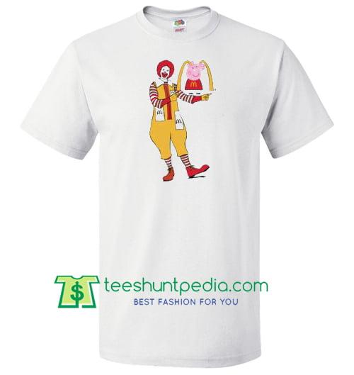 59f86a247ff7 Ronald Mcdonald Peppa Pig T Shirt gift tees adult unisex custom clothing  Size S-3XL