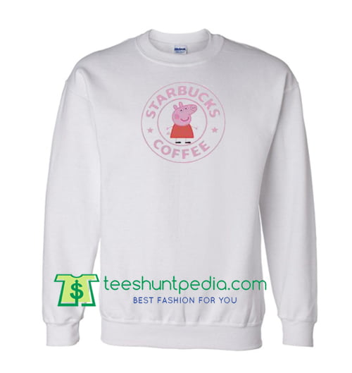Starbuck X Peppa Pig Parody Sweatshirt Maker Cheap