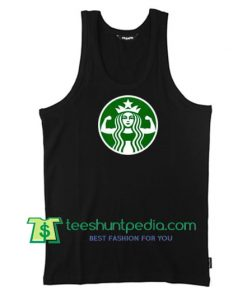 Starbuff Strong Starbucks Parody Tank Top gift shirt unisex custom clothing Size S-3XL