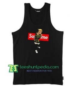 Supreme Trump Unisex Tank Top gift shirt unisex custom clothing Size S-3XL