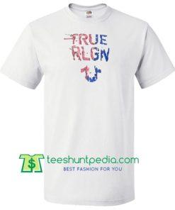 True RLGN T Shirt gift tees adult unisex custom clothing Size S-3XL