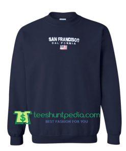 San Francisco California Sweatshirt Maker Cheap
