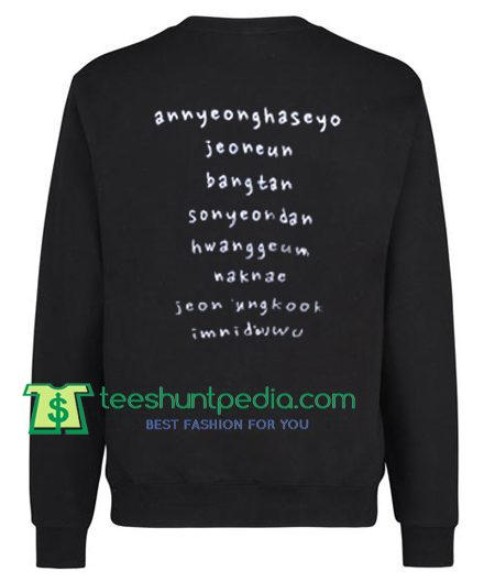 Annyeonghaseyo Jeoneun Bangtan Back Sweatshirt Maker Cheap