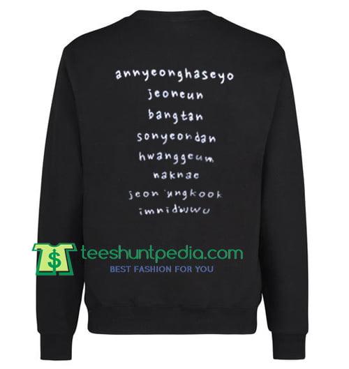 Annyeonghaseyo Jeoneun Bangtan Back Sweatshirt Maker Cheap