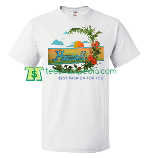 64499811 Cute Hawaii T Shirt gift tees adult unisex custom clothing Size S-3XL