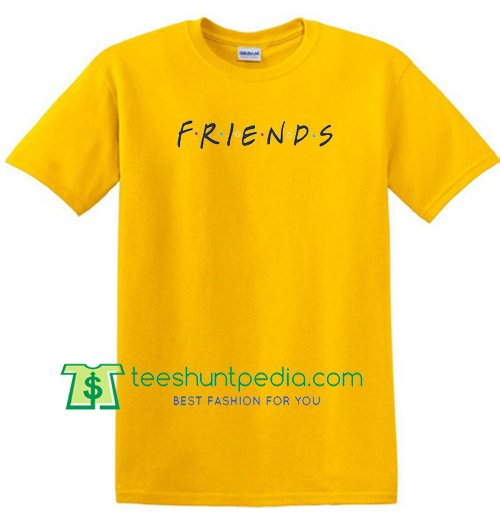 Friends T Shirt gift tees adult unisex custom clothing Size S-3XL