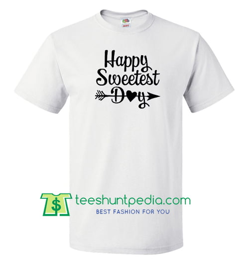 Happy Sweetest Day Shirt, Heart and Arrow T Shirt gift tees adult unisex custom clothing Size S-3XL