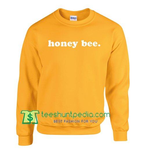 Honey Bee Sweatshirt Maker Cheap