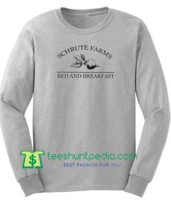Schrute Farms Bed and Breakfast Sweatshirt Maker Cheap