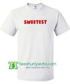 Sweetest T Shirt, Ariana Grande Sweetest Shirt gift tees adult unisex custom clothing Size S-3XL