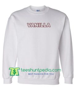 Vanilla Font Sweatshirt Maker Cheap