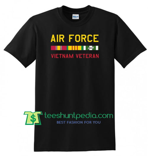 Vietnam Veteran Shirt Air Force Funny Birthday T Gift Tees Adult Unisex Custom