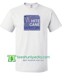 White Cane Safety Day T Shirt gift tees adult unisex custom clothing Size S-3XL