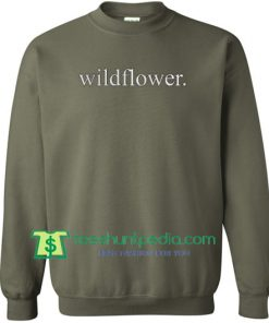 Wildflower Font Sweatshirt Maker Cheap