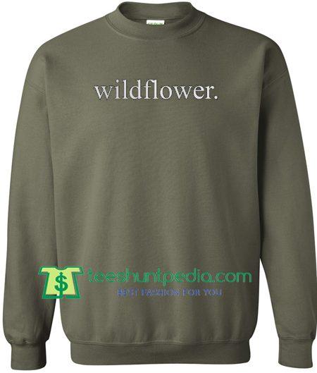 Wildflower Font Sweatshirt Maker Cheap