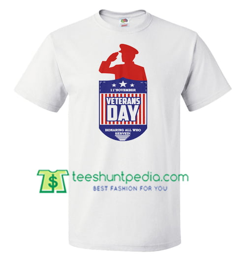 11 November Veterans Day 2018 Shirts gift tees adult unisex custom clothing Size S-3XL