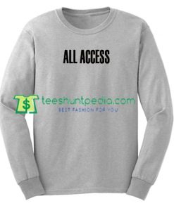All Access Font Sweatshirt Maker Cheap