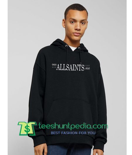 All Saints Hoodie Maker Cheap