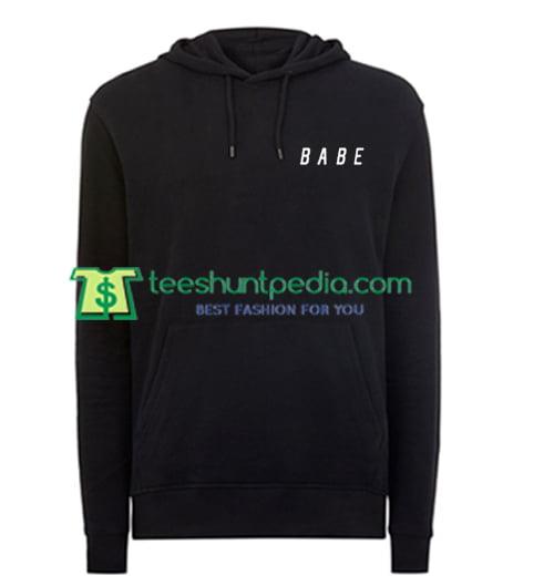 Babe Font Hoodie Maker Cheap