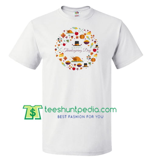 Happy Thanksgiving Day Shirt gift tees adult unisex custom clothing Size S-3XL