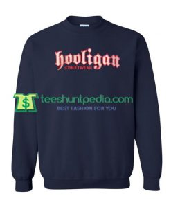 Hooligan Streetwear Classic Sweatshirt Maker Cheap