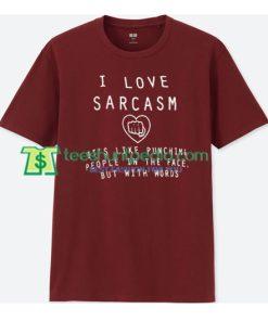 I Love Sarcasm T Shirt gift tees adult unisex custom clothing Size S-3XL