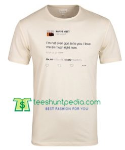 Kanye West Tweet T Shirt gift tees adult unisex custom clothing Size S-3XL