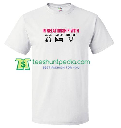Music Sleep Internet T Shirt gift tees adult unisex custom clothing Size S-3XL
