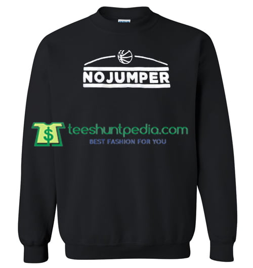 No Jumper Sweatshirt Maker Cheap