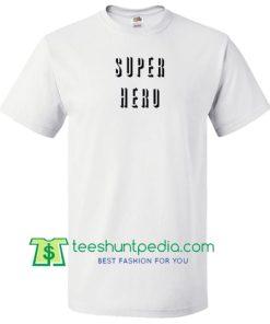Super Hero T Shirt gift tees adult unisex custom clothing Size S-3XL