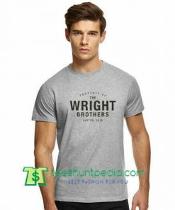 The Bright Brothers Day Shirt Property of The Wright Brothers T Shirt gift tees adult unisex custom clothing Size S-3XL