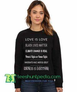Anti Trump Sweatshirt, Liberal Sweatshirt, Love is Love, Black Lives Matter Sweatshirt Maker Cheap