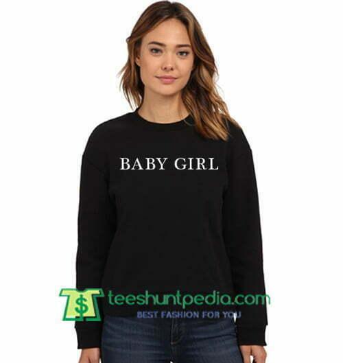 Babygirl Sweatshirt Maker Cheap