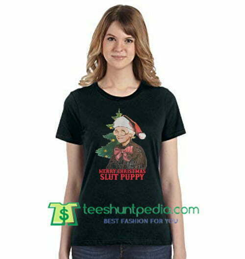 Golden girls Sophia Petrillo Merry Christmas slut puppy Shirt gift tees adult unisex custom clothing Size S-3XL