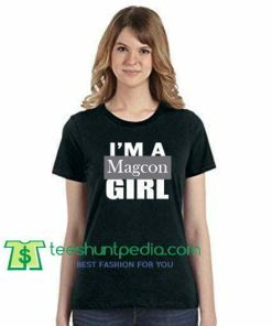 I'm A Magcon Girl T Shirt gift tees adult unisex custom clothing Size S-3XL