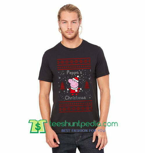 Peppa Pig Ugly Christmas T Shirt Peppa Pig T Shirt gift tees adult unisex custom clothing Size S-3XL