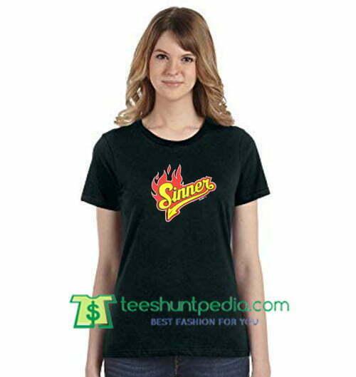 Sinner T Shirt gift tees adult unisex custom clothing Size S-3XL