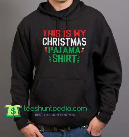 This Is My Christmas Pajama Funny Santa PJ Shirt - Hooded Sweatshirt